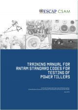 Training Manual for ANTAM Standard Codes for Testing of Power Tillers, 2015