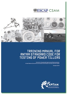 Training Manual for ANTAM Standard Code for Testing of Power Tillers, 2016