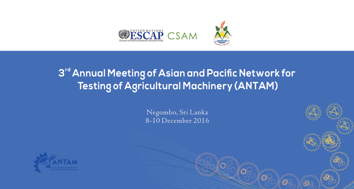 The 3rd Annual Meeting of ANTAM will be held in Negombo, Sri Lanka from 8-10 December 2016